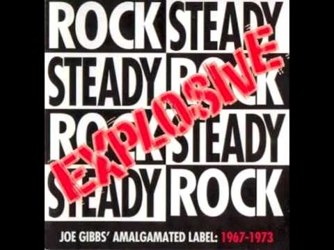Explosive Rocksteady - Joe Gibbs