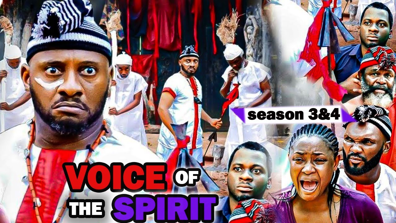Download VOICE OF THE SPIRIT SEASON 3&4{NEW HIT MOVIE} YUL EDOCHIE LIZZY GOLD LATEST NIGERIAN NOLLYWOOD MOVIE