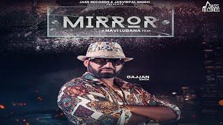 Mirror | (Full HD) | Gajjan Singh | Navi Lubana | New Punjabi Song 2019 | Latest Punjabi Song 2019