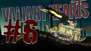 TASTE MY TANK! | Valiant Hearts: The Great War #6