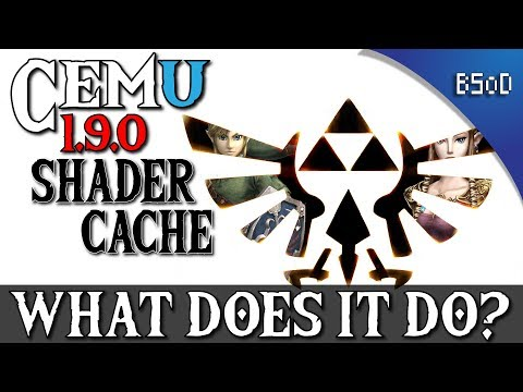 Cemu 1 9 0 | Shader Cache | What Does it Do? - Vloggest