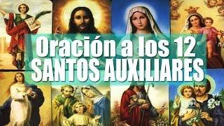 ORACION Y REZO PODEROSO DE LOS 12 SANTOS AUXILIARES PARA PETICIONES IMPOSIBLES