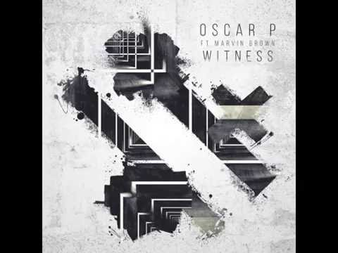 Oscar P f/ Marvin Brown - Witness (Afro Rebel Mix)