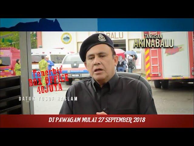 Apa Komen Datuk Yusof Haslam Mengenai Film Tangisan Akinabalu? Saksikan Bersama!