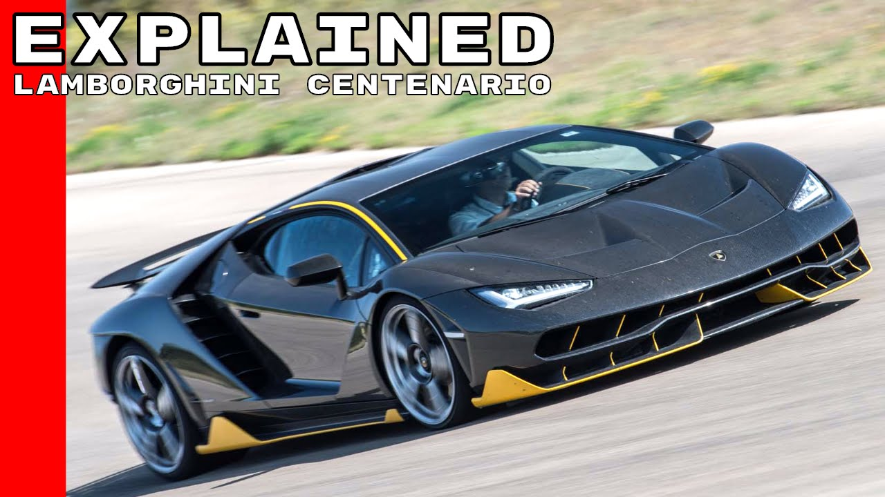 Lamborghini Centenario Explained Youtube