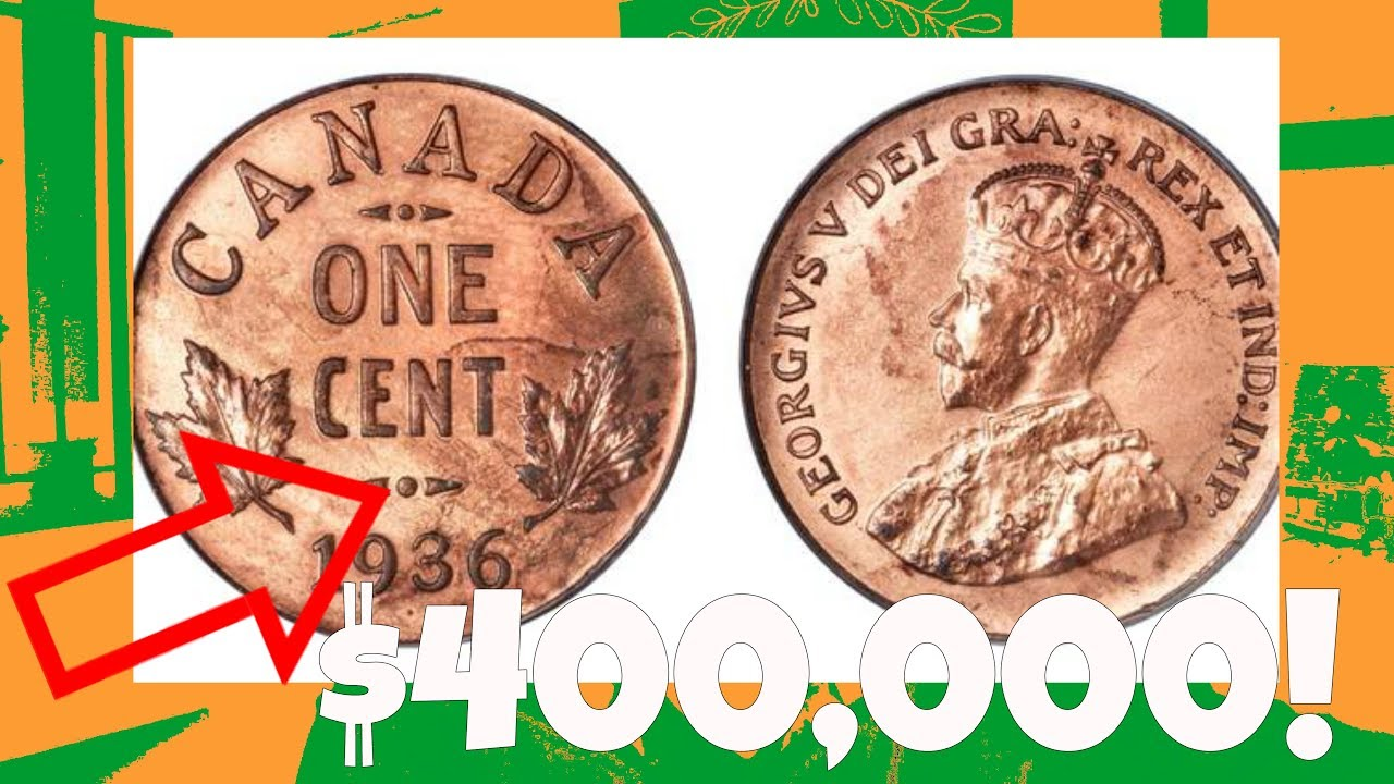 Rare Canadian Penny Is Worth $400,000! (Expensive)