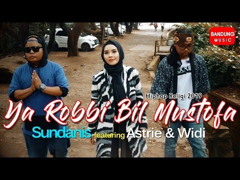 Ya Robbi Bil Mustofa - Sundanis X Astrie & Widi [Official Bandung Music]