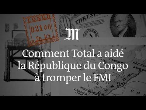Comment Total a aidé la République du Congo à tromper le FMI