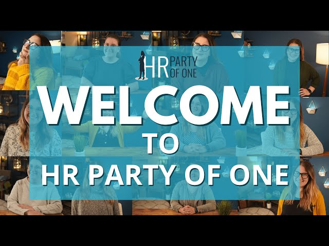Welcome to HR Party of One