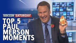 Top 5 Paul Merson Moments on Soccer Saturday