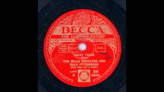 THE MILLS BROTHERS AND ELLA FITZGERALD - FAIRY TALES