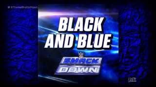 WWE Black And Blue ITunes Release By CFO Smackdown NEW Theme Song