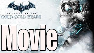 Batman Arkham Origins Cold Cold Heart - All Cutscenes (Game Movie)
