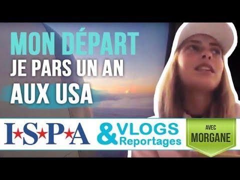 Je pars un an aux #USA - Vlog #1 - Morgane avec ISPA