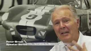 Peter Brock Speaker Series: My years at Shelby American