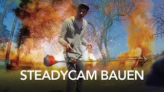 diy husqvarna steadicam - how to - Heimwerkerking Fynn Kliemann