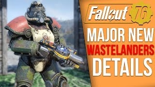 Fallout 76 News - Major Wastelanders Updates, Features Removed, Atoms Payoff