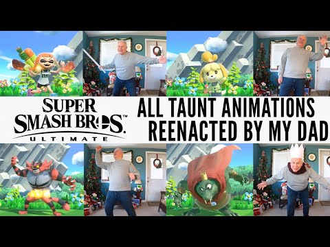 Super Smash Bros. Ultimate: All Taunt Animations reenacted by my Dad