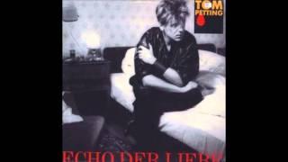 Tom Petting & die Silhouetten - Echo der Liebe