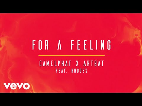 CamelPhat, ARTBAT - For A Feeling (Extended Mix) [Audio] ft. RHODES