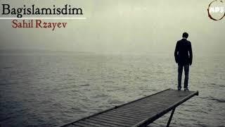 💚Aglamamaq Mumkun Deyil Super Seir Sahil Rzayev 2018
