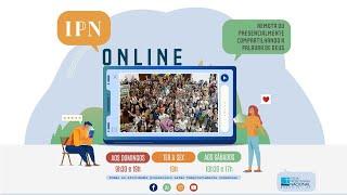 LIVE PASTORAL IPN ONLINE #143 (Marcos 5.21-43 - Rev. João Graebin) – 24/11/2020