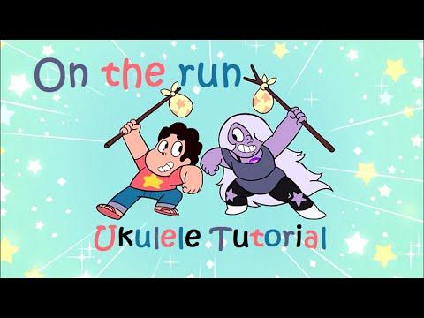 On The Run Steven Universe Ukulele Tutorial Chords Strumming
