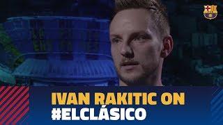Ivan Rakitic: We want to show world we're best team