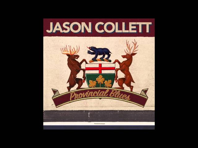 Jason Collett - Provincial Blues [Stream]