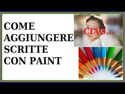 come scrivere sulle foto con paint computer pc senza scaricare programmi inserire testo su immagini