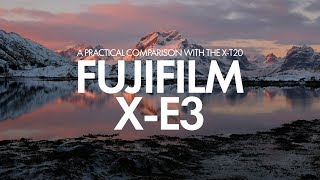Fujifilm X-E3 - A Practical Comparison with the X-T20