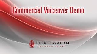 Commercial Voice Over Demo 2018 - Debbie Grattan Voiceovers