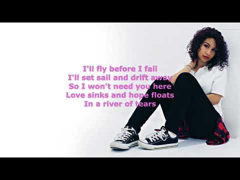 River of tears - alessia cara (lyrics)