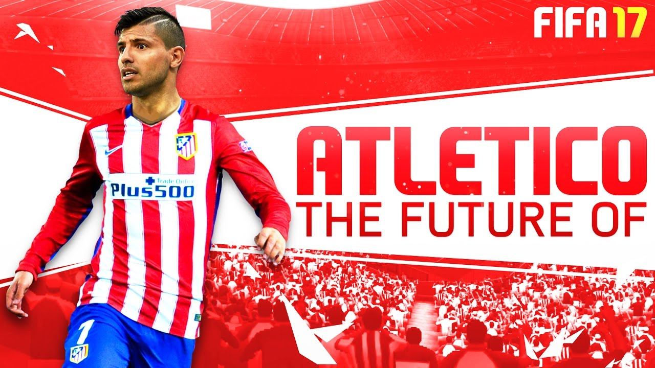 half off 6151a f2ca0 FIFA 17 Career Mode - The Future of Atletico Madrid : The Return of Sergio  Aguero