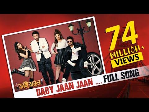 Baby Jaan   Bhaijaan Elo Re   Shakib Khan   Srabanti   Payel   Latest Bengali Song 2018