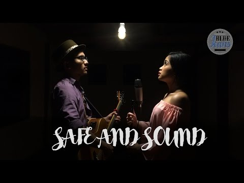 Safe And Sound (Taylor Swift & The Civil Wars Cover) by Blue Jeans (Rifany Maria & Try Manik)