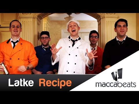 The Maccabeats - Latke Recipe - Hanukkah