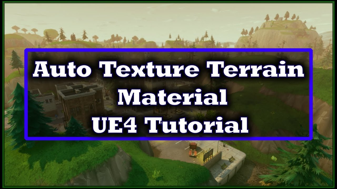 Landscape Auto Texturing Material Creation - [UE4]