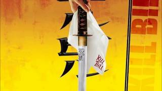 Kill Bill Vol  1   The whistle song