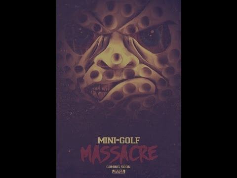 MiniGolf Massacre 2013 Full Movie.