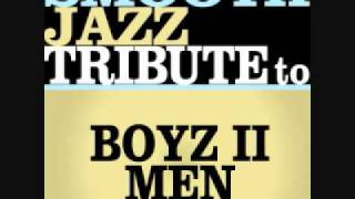 End of The Road - Boyz II Men Smooth Jazz Tribute