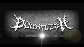 Doomflesh - Graveyards of Tomorrow (Demo 2013)