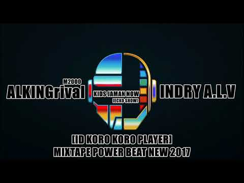 ALKINGrival M2000 FT INDRY A.L.V - Kids Jaman Now ECKO SHOW [ID KORO KORO PLAYER] MIXTAPE NEW 2017