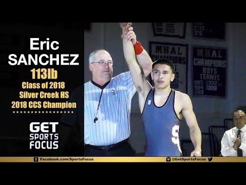 113lb CCS Champion Eric Sanchez - Silver Creek | Class of 2018