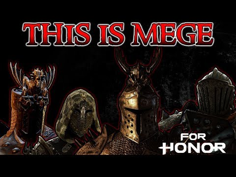 [For Honor] THIS IS MEGE - Edgy Duels with All my Heroes