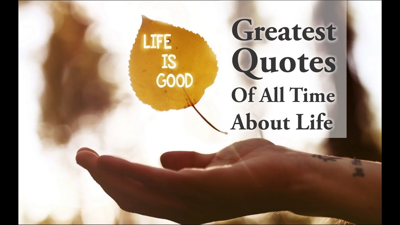 Great Positive Quotes About Life Top Best Motivational & Inspirational Quotes On About Life