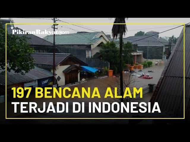 Duka Awal Tahun 2021: 197 Bencana Alam Terjadi di Indonesia dalam Waktu Kurang dari Satu Bulan