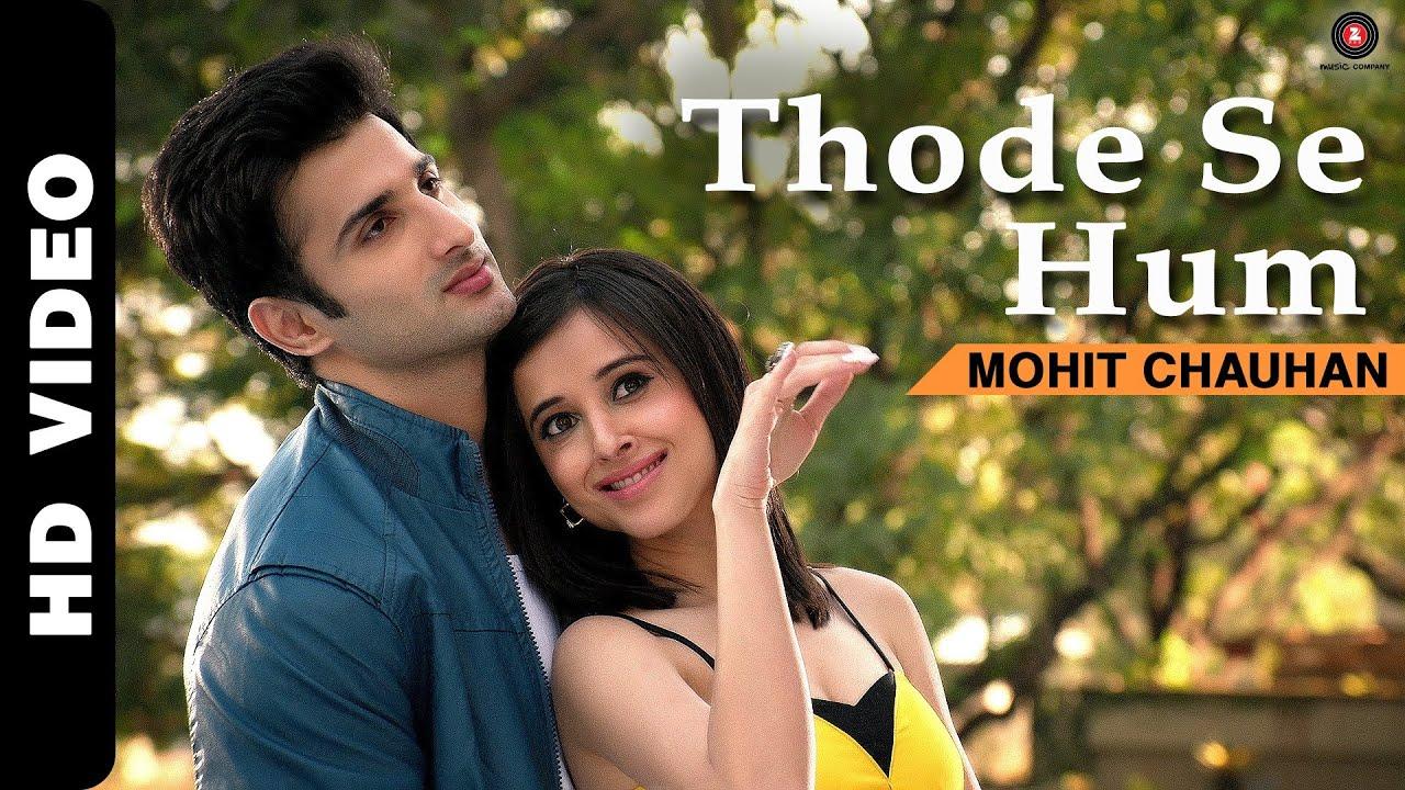 Thode Se Hum Official Video | Badmashiyaan | Mohit Chauhan | Sidhant, Suzanna, Karan