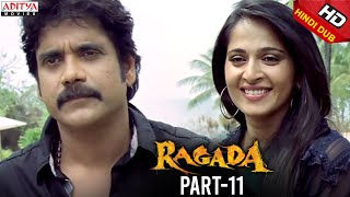 Ragada Hindi Movie Part 11/12 - Nagarjuna, Anushka