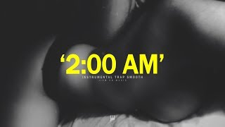 """2:00 AM"" - Smooth RnB Trap Beat 